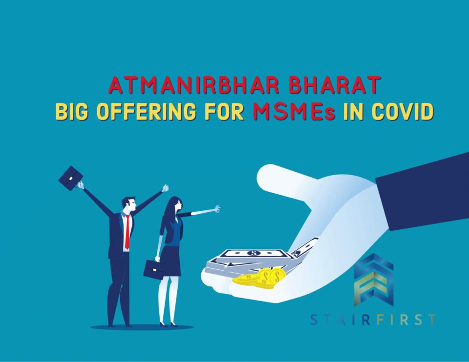 Atmanirbhar Bharat Package - detailed explanation on benefits for MSME, EPF, Tax and others