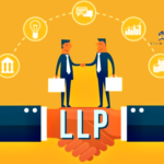 LLP Registration process in India - features, advantages and steps