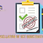 GST Registration cancellation process - step by step guide