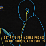 GST rate for mobile phones and accessories in India