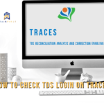 TRACES- What is Form 26AS with Step by Step Login